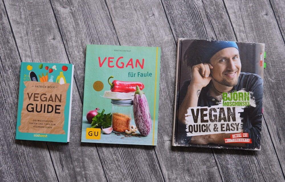 Vegane Beginner: Drei Bücher für Deinen Start in den Veganismus – mit Verlosung